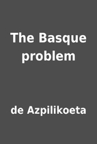 The Basque problem by de Azpilikoeta