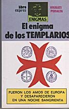 El enigma de los templarios by Alejandro…
