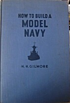 How to build a model navy by Horace Herman…