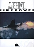 Aerial Firepower by Lindsay Peacock
