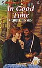 In Good Time by Muriel Jensen