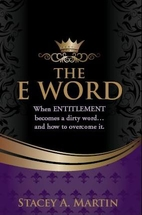 The E word. When Entitlement becomes a…