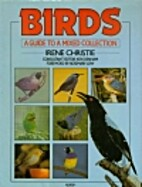 Birds: A Guide to a Mixed Collection by…
