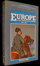 Europe in the Nineteenth Century, 1789-1905…