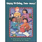 Happy Birthday, Dear Jesus by Diane Stortz