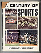 Century of Sports by The Associated Press…