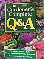Gardener's Complete Q & A by Editors of…