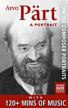 Arvo Pärt: A Portrait (Enhanced Version) -…