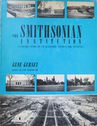 The Smithsonian Institution, a picture story…