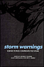 Storm Warnings: Science Fiction Confronts…