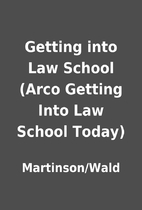 Getting into Law School (Arco Getting Into…