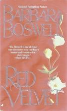 Red Velvet by Barbara Boswell