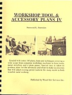 Workshop tool & accessory plans IV by…