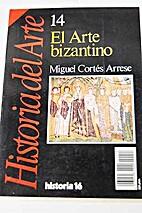El arte bizantino by Miguel Cort©♭s…