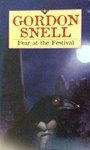 Fear at the Festival - Gordon Snell