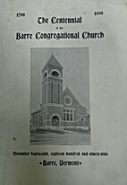 Centennial of the Barre Congregational…