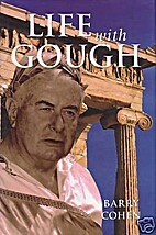 Life with Gough by Barry Cohen