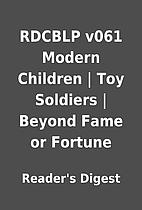 RDCBLP v061 Modern Children   Toy Soldiers  …