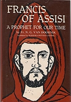 Francis of Assisi: A Prophet for Our Time by…