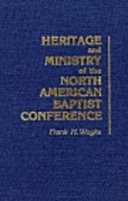 Heritage and ministry of the North American…