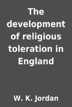 The development of religious toleration in…