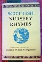 Scottish Nursery Rhymes by Norah Montgomerie