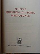 Nuove questioni di storia medievale by…