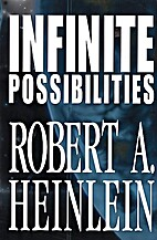 Infinite Possibilities (Tunnel In the Sky;…