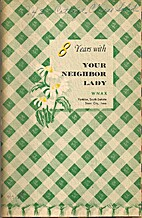 8 Years With Your Neighbor Lady by Wynn…