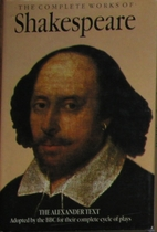 The Works of William Shakespeare (The Text…