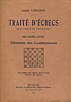 Traité d'échecs analytique et progressif,…