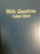 Bible Questions Asked Most by Oliver B.…