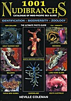 1001 Nudibranchs: Catalogue of Indo-Pacific…