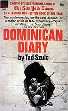 Dominican diary by Tad Szulc