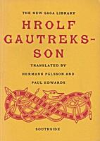 Hrolf Gautreksson, a Viking Romance by…