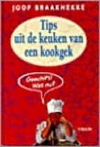 Tips uit de keuken van een kookgek by Joop…