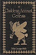 Chaldean Account of Genesis by George Smith