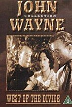 West of the Divide [1934 film] by Robert N.…