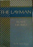 The layman reads his Bible by M. Jack Suggs