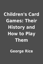 Children's Card Games: Their History and How…