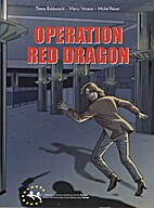 Operation Red Dragon by Thierry Robberecht