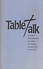 Table Talk: A Collection of Liturgical Poems…