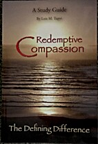 Redemptive Compassion by Lois M. Tupyi