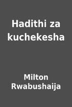 Hadithi za kuchekesha by Milton Rwabushaija
