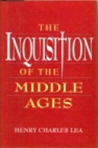 The Inquisition of the Middle Ages by Henry…