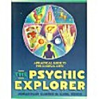 The Psychic Explorer: A Practical Guide to…