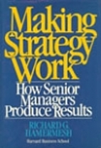 Making Strategy Work: How Senior Managers…