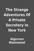 The Strange Adventures Of A Private…