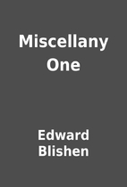 Miscellany One by Edward Blishen