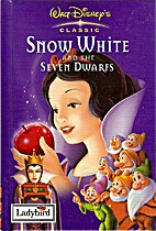 Snow White and the Seven Dwarfs by Walt…